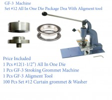 GF-3 Stroking Grommet Machine With #12 All In One Die & #12 Curtain Grommet 100 Pcs Set Nickel(40mm)& Aligment Tool